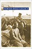 North Pole Legacy, S. Allen Counter, 1931229090