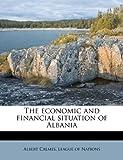 The Economic and Financial Situation of Albani, Albert Calmes, 1172908486