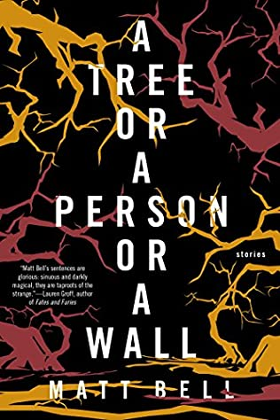 book cover of A Tree or a Person or a Wall