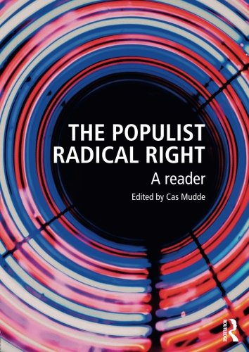 The Populist Radical Right (Extremism and Democracy) (Rise Of The Far Right In America)