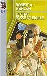 Le chat passe-muraille par Robert A. (Robert Anson) Heinlein