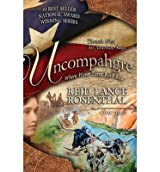 Uncompahgre: where water turns rock red (Threads West An American Saga) (Volume 3) (Paperback) - Common