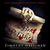 The Bone Polisher: The Simeon Grist Mysteries, Book 6 | Timothy Hallinan