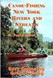 Canoe-Fishing New York Rivers and Streams, M. Paul Keesler, 0964537214