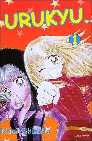 Manga pack : Cyber idol : Tome 1 ; Urukyu : Tome 1 Soleil Manga ...