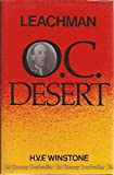 img - for Leachman O.C. Desert: The Life of Lieutenant-Colonel Gerard Leachman D.S.O. book / textbook / text book