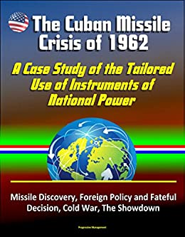 Cuban missile crisis a foreign policy