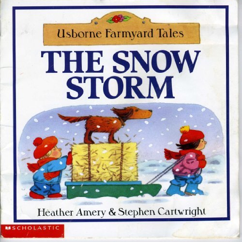 Download The Snow Storm (Usborne Farmyard Tales) PDF