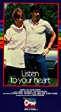 Listen to Your Heart [VHS]