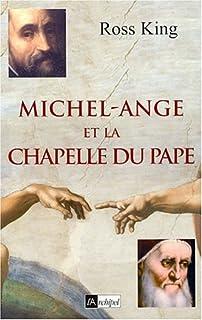 Michel-Ange et la chapelle du pape, King, Ross