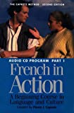 French in Action: A Beginning Course in Language and Culture, Second Edition: Audio Program , Part 1 Review