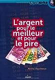 """Afficher """"L'argent pour le meilleur et pour le pire"""""""