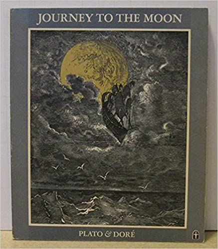 Book Journey to the Moon: Plato and Dore