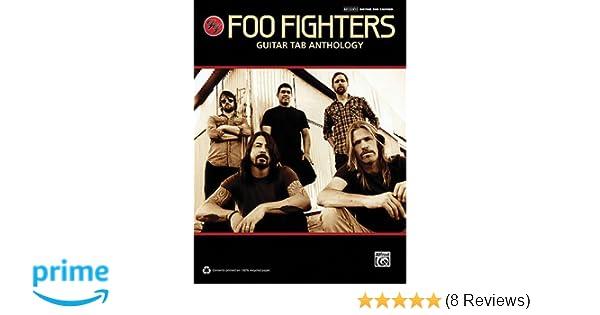 Amazon Foo Fighters Guitar Tab Anthology 9780739078563 Foo