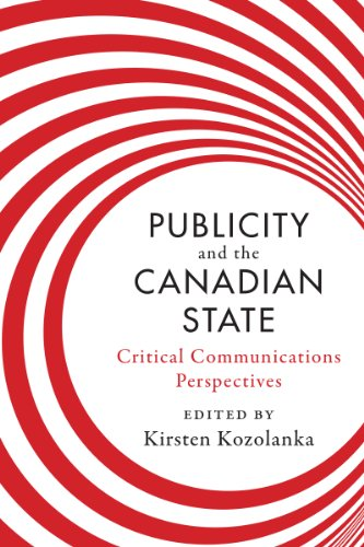 Download Publicity and the Canadian State: Critical Communications Perspectives Pdf