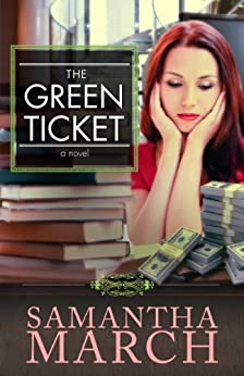 The Green Ticket by [March, Samantha]