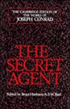 img - for The Secret Agent: A Simple Tale (The Cambridge Edition of the Works of Joseph Conrad) book / textbook / text book