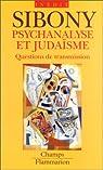 Psychanalyse et judaïsme par Sibony