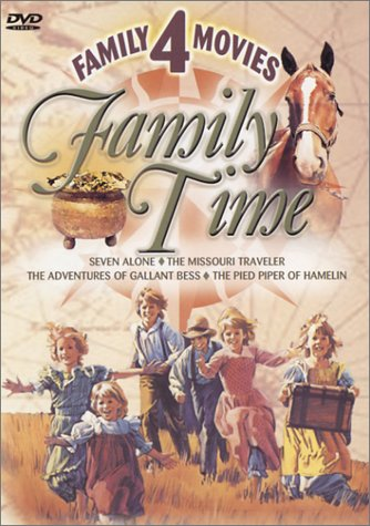 Family Time: Seven Alone/The Missouri Traveler/The Adventures of ()