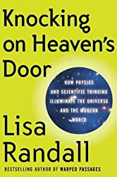 (Knocking on Heaven's Door: How Physics and Scientific Thinking Illuminate the Universe and the Modern World) By Randall, Lisa (Author) Hardcover Published on (09 , 2011)