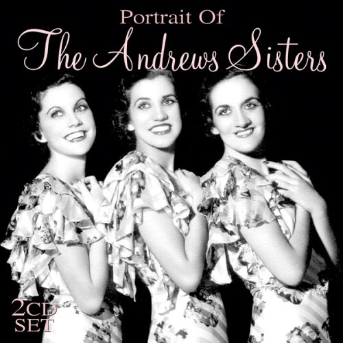 andrews sisters portrait of the andrews sisters amazon com music