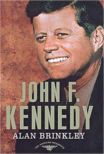 Amazon John F Kennedy The American Presidents Series The