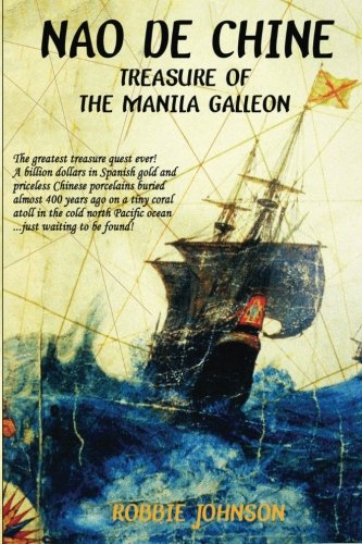 Nao de Chine:: Treasure of the Manila Galleon
