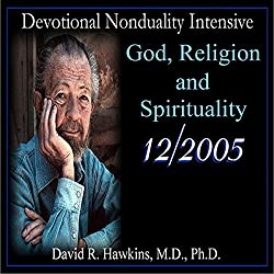 Devotional Nonduality Intensive: God, Religion, and Spirituality
