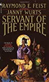 Servant of the Empire (Riftwar Cycle: The Empire Trilogy)