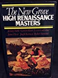 The New Grove High Renaissance Masters 9780393300932