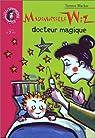 Mademoiselle Wiz, docteur magique par Blacker