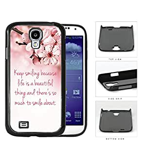 Keep Smiling Quote Cherry Blossom Hard Plastic Snap On Cell Phone Case Samsung Galaxy S4 SIV I9500