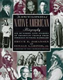The Encyclopedia of Native American Biography, Donald A. Grinde and Bruce E. Johansen, 0805032703