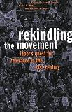 Rekindling the Movement, , 0801487129