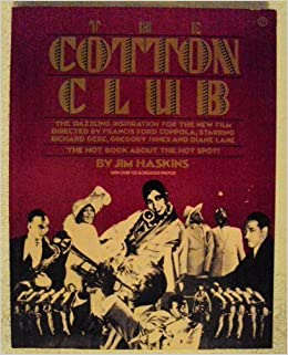 The Cotton Club (Plume) by Jim Haskins (1984-11-01)
