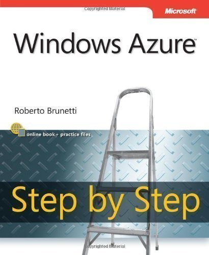 Windows Azure Step By Step by Brunetti, Roberto 1st (first) Edition (2011) by MICROSOFT PRESS