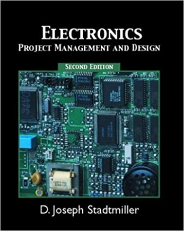 Electronics: Project Management and Design (2nd Edition): D. Joseph ...
