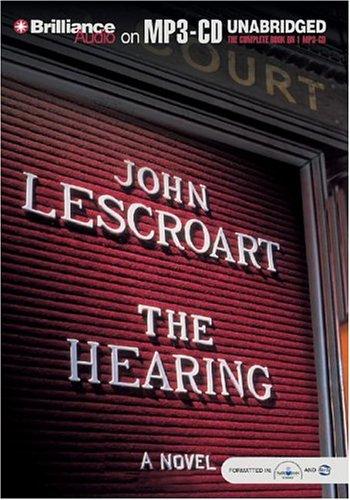 Read Online The Hearing (Dismas Hardy Series) PDF