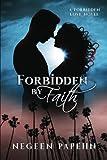 img - for Forbidden by Faith (Forbidden Love) (Volume 1) book / textbook / text book