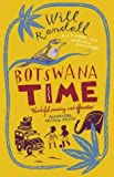 Front cover for the book Botswana Time by Will Randall