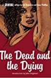 The Dead and the Dying (Criminal: 3): The Dead and the Dying v. 3