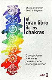 EL GRAN LIBRO DE LOS CHAKRAS (Psicología y Autoayuda
