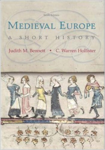 Medieval Europe: A Short History, 10th Edition (A Short History Of The Middle Ages)