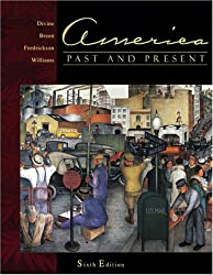 America Past and Present, Single Volume Edition (6th Edition)