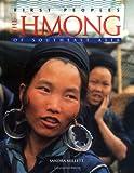 The Hmong of Southeast Asia, Sandra Millett, 0822548526