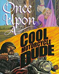 [ ONCE UPON A COOL MOTORCYCLE DUDE ] Once Upon a Cool Motorcycle Dude By O'Malley, Kevin ( Author ) Apr-2005 [ Hardcover ]
