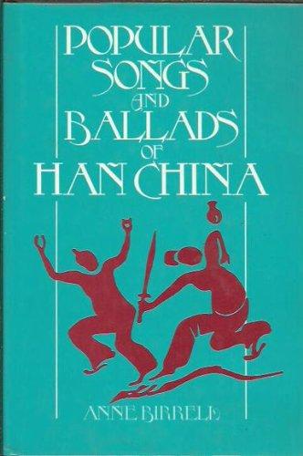 Popular Songs and Ballads of Han China (Fine China Band)