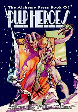book cover of The Alchemy Press Book of Pulp Heroes