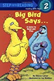 Big Bird Says..., Sharon Lerner, 0394874994
