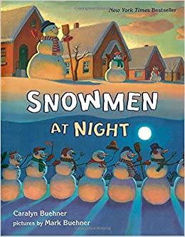 Snowmen at Work: Caralyn Buehner, Mark Buehner ...